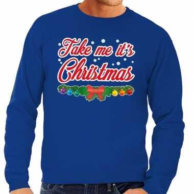 Foute kersttrui blauw take me its christmas heren shirt
