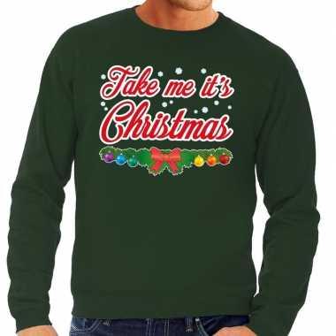 Foute kersttrui groen take me its christmas heren shirt