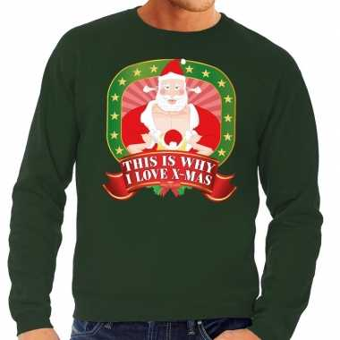 Foute kersttrui groen this is why i love christmas heren shirt