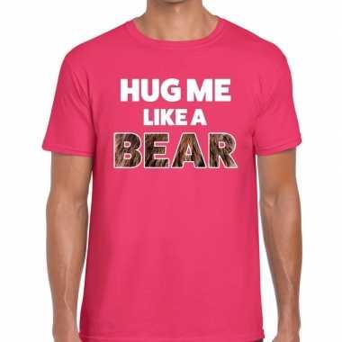 Hug me like a bear tekst t shirt roze heren