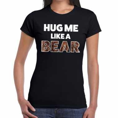 Hug me like a bear tekst t shirt zwart heren