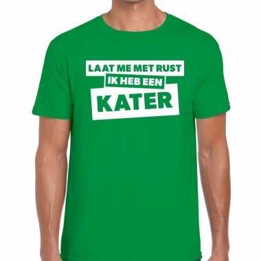 Laat me rust ik heb een kater tekst t shirt groen heren