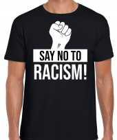 Say no to racism demonstratie protest t shirt zwart heren