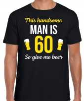Verjaardag cadeau t-shirt jaar this handsome man is give beer zwart heren 10275251